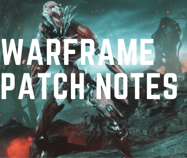 Warframe Patch Notes