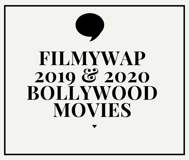 Filmywap 2018 Bollywood Movies Download