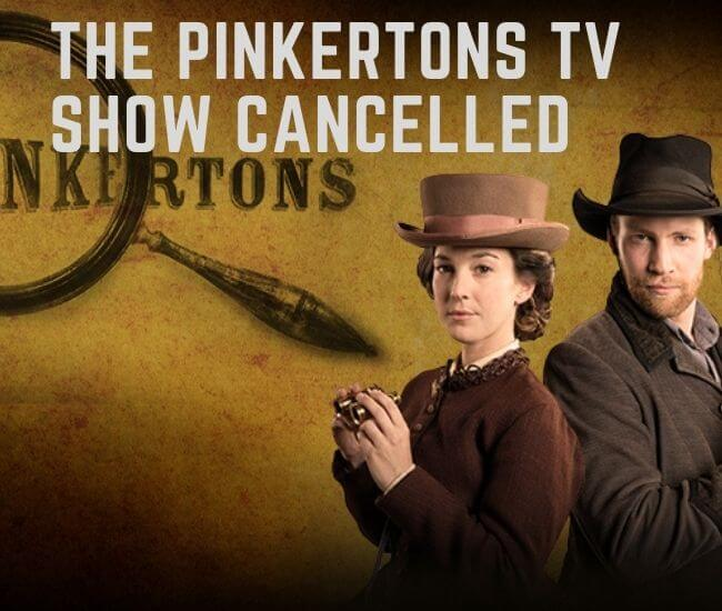 The Pinkertons Tv Show Cancelled