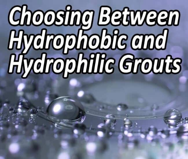 Hydrophilic Grouts